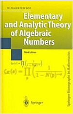 Elementary and Analytic Theory of Algebraic Numbers (Hardcover, 3, 2004)