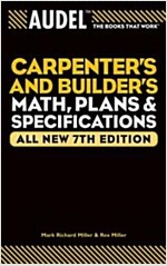Audel Carpenter's and Builder's Math, Plans, and Specifications (Paperback, 7)