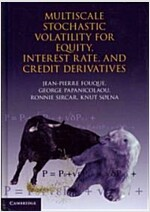 Multiscale Stochastic Volatility for Equity, Interest Rate, and Credit Derivatives (Hardcover)