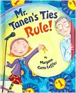 Mr. Tanen's Ties Rule! (School & Library)