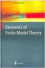 Elements of Finite Model Theory (Hardcover, 2004)