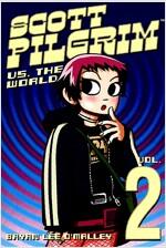 Scott Pilgrim Volume 2: Scott Pilgrim Versus the World (Paperback)