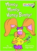 Money, Money, Honey Bunny! (Hardcover)