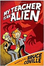 [중고] My Teacher Is an Alien (Paperback)