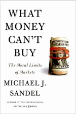 [중고] What Money Can't Buy (Paperback,International Edition)