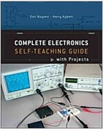 Complete Electronics: Self-Teaching Guide with Projects (Paperback)