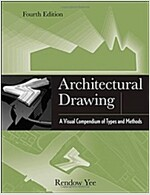 Architectural Drawing: A Visual Compendium of Types and Methods (Paperback, 4)
