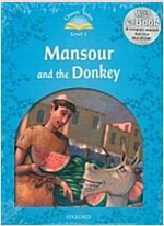 Classic Tales Second Edition: Level 1: Mansour and the Donkey e-Book & Audio Pack (Package, 2 Revised edition)