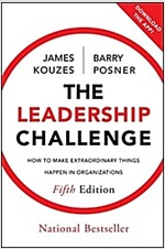 The Leadership Challenge : How to Make Extraordinary Things Happen in Organizations (Hardcover, 5 Rev ed)