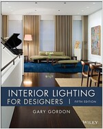 Interior Lighting for Designers, 5th Edition (Hardcover, 5th Edition)