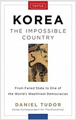Korea: The Impossible Country (Hardcover)
