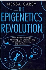 [중고] The Epigenetics Revolution: How Modern Biology Is Rewriting Our Understanding of Genetics, Disease and Inheritance (Hardcover)