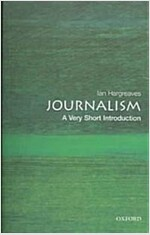 Journalism: A Very Short Introduction (Paperback)