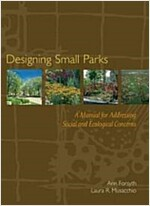 Designing Small Parks (Hardcover)