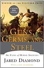 Guns, Germs, and Steel: The Fates of Human Societies (Hardcover, Revised)