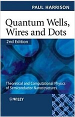 Quantum Wells, Wires And Dots (Paperback, 2nd)