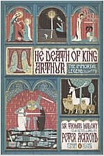 The Death of King Arthur: The Immortal Legend (Penguin Classics Deluxe Edition) (Paperback, Deckle Edge)