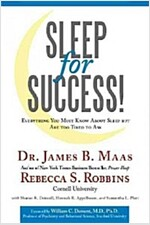 [중고] Sleep for Success!: Everything You Must Know about Sleep But Are Too Tired to Ask (Paperback)