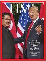 TIME Asia (주간 아시아판): 2018년 06월 25일 - 김정은 & 트럼프 북미정상회담 표지