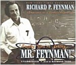 Surely You're Joking, Mr. Feynman: Adventures of a Curious Character (Audio CD)