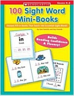 [중고] 100 Sight Word Mini-Books: Instant Fill-In Mini-Books That Teach 100 Essential Sight Words (Paperback)