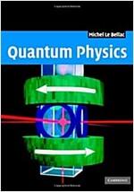 Quantum Physics (Hardcover)