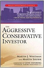 The Aggressive Conservative Investor (Paperback)