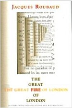 The Great Fire of London : A Story with Interpolations and Bifurcations (Paperback)