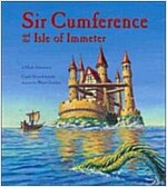 Sir Cumference and the Isle of Immeter: A Math Adventure (Paperback)