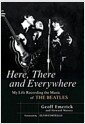 Here, There And Everywhere (Hardcover) - My Life Recording the Music of the Beatles