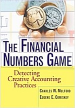 The Financial Numbers Game: Detecting Creative Accounting Practices (Paperback)