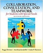 Collaboration, Consultation, and Teamwork for Students with Special Needs (Paperback, 7)