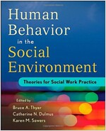 Human Behavior in the Social Environment: Theories for Social Work Practice (Paperback, New)