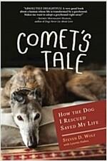 [중고] Comet's Tale: How the Dog I Rescued Saved My Life (Hardcover)