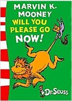 [중고] Marvin K Mooney, Will You Please Go Now! (Paperback, Rebranded edition)