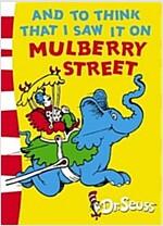 [중고] And To Think That I Saw It On Mulberry Street! (Paperback, Rebranded edition)