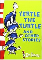 [중고] Yertle the Turtle and Other Stories : Yellow Back Book (Paperback, Rebranded edition)