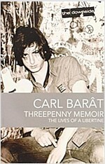 Threepenny Memoir : The Lives of a Libertine (Paperback)