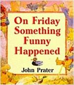 [중고] On Friday Something Funny Happened (Paperback)