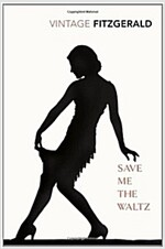 Save Me the Waltz (Paperback)