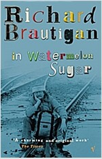 In Watermelon Sugar (Paperback)
