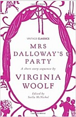 Mrs Dalloway's Party : A Short Story Sequence (Hardcover)