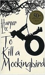 To Kill A Mockingbird : 50th Anniversary Edition (Paperback, The 50th Anniversary edition)