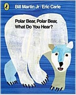 [중고] Polar Bear, Polar Bear, What Do You Hear? (Paperback)