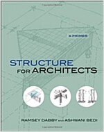 Structure for Architects : A Primer (Hardcover)