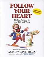 Follow Your Heart (Hardcover)