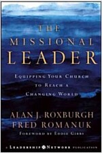 The Missional Leader: Equipping Your Church to Reach a Changing World (Hardcover)