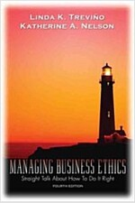 Managing Business Ethics (Paperback, 4th)