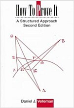 How to Prove It : A Structured Approach (Paperback, 2 Revised edition)