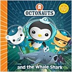 The Octonauts and the Whale Shark (Paperback)